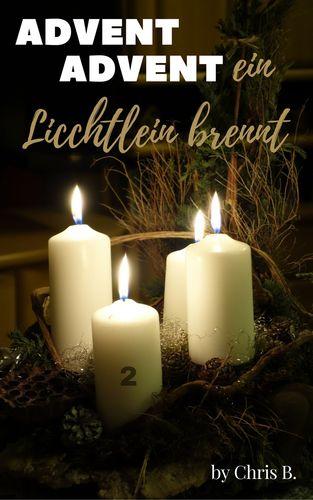 Advent Advent ein Lichtlein brennt