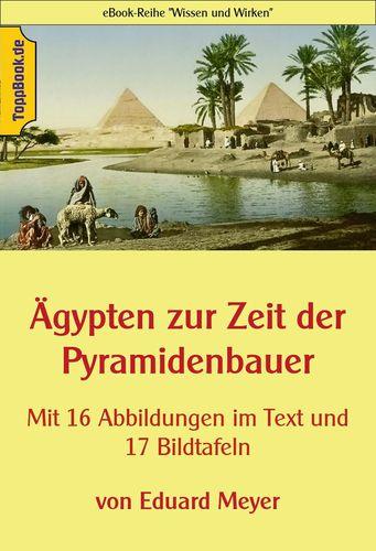 Ägypten zur Zeit der Pyramidenbauer