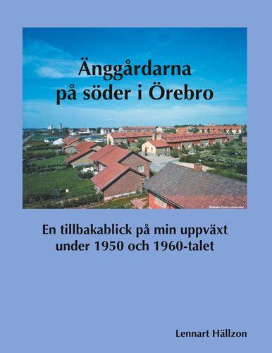 Änggårdarna på söder i Örebro