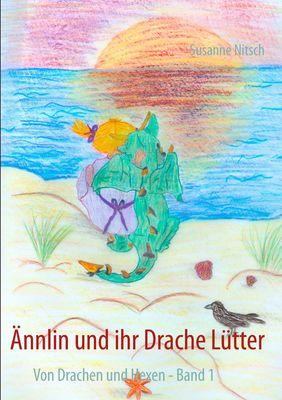 Ännlin und ihr Drache Lütter