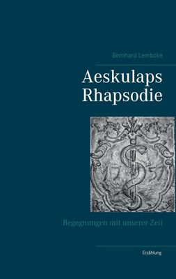 Aeskulaps Rhapsodie