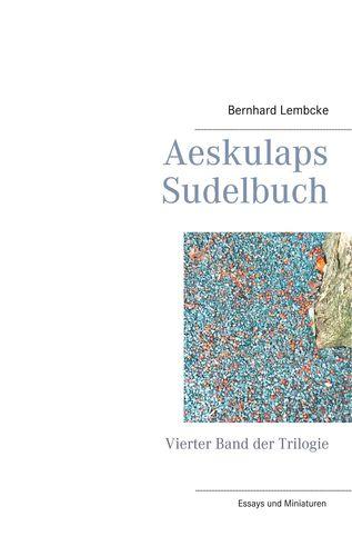 Aeskulaps Sudelbuch