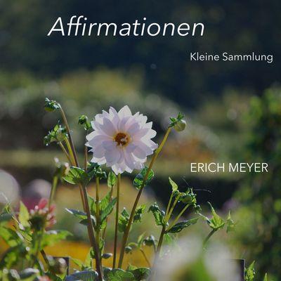 Affirmationen - Kleine Sammlung