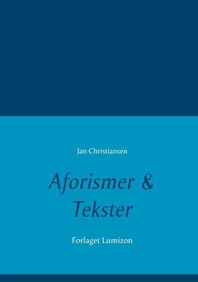 Aforismer & Tekster