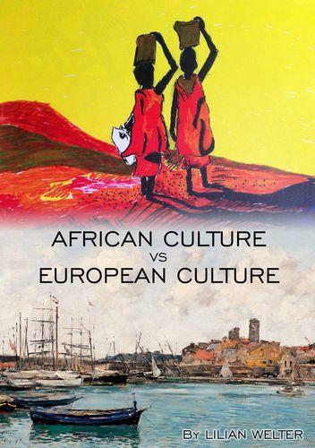 African Culture vs European Culture