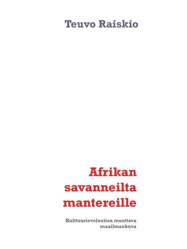 Afrikan savanneilta mantereille