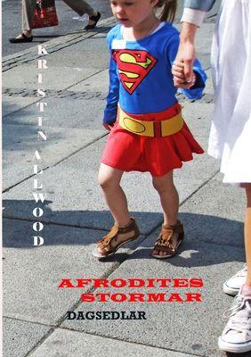 Afrodites stormar dagsedlar