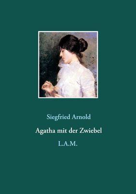 Agatha mit der Zwiebel