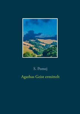 Agathas Geist ermittelt