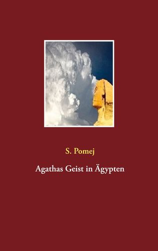 Agathas Geist in Ägypten