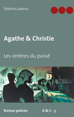 Agathe & Christie - Les ombres du passé