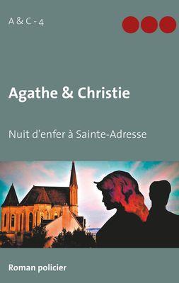 Agathe & Christie - Nuit d'enfer à Sainte-Adresse