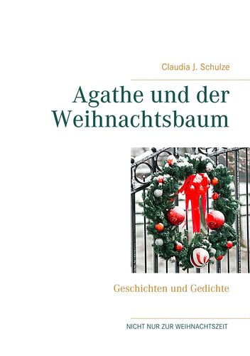 Agathe und der Weihnachtsbaum