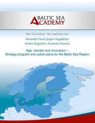 Age, Gender and Innovation – Strategy program and action plans for the Baltic Sea Region