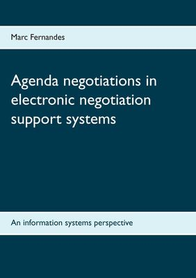 Agenda negotiations in electronic negotiation support systems