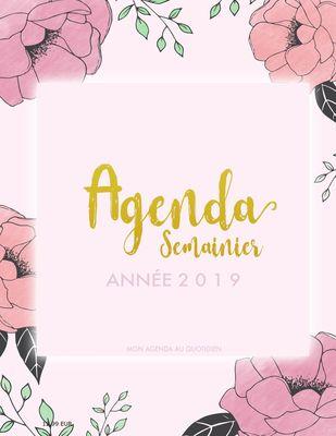 Agenda Semainier Année 2019 - Mon Agenda au Quotidien