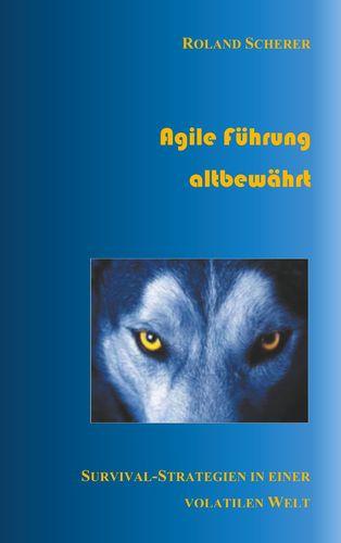 Agile Führung altbewährt