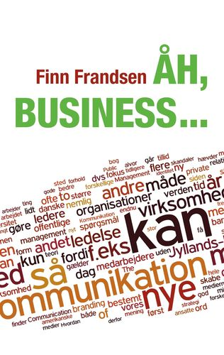 Åh, business ...