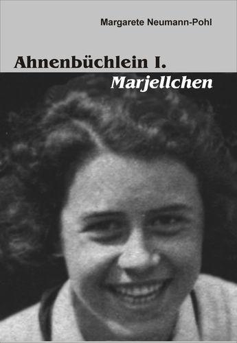 Ahnenbüchlein I. Marjellchen