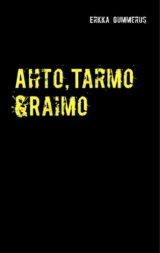 Ahto, Tarmo & Raimo