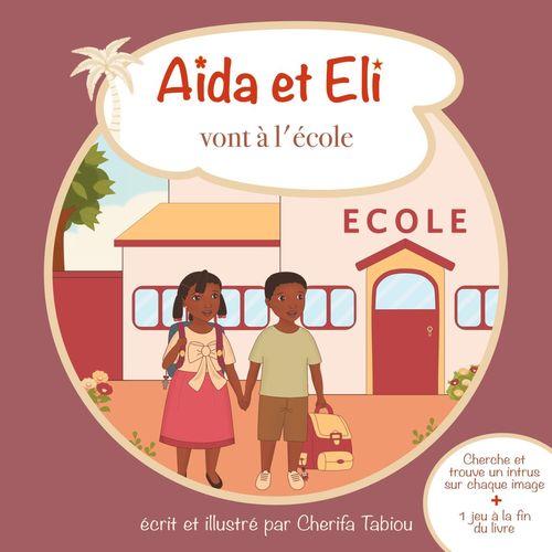 Aïda et Eli vont à l'école