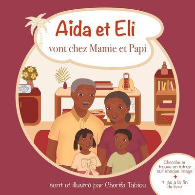 Aïda et Eli vont chez Mamie et Papi