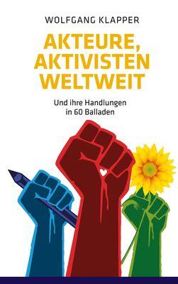 Akteure, Aktivisten weltweit