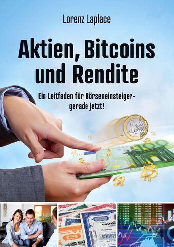 Aktien, Bitcoins und Rendite