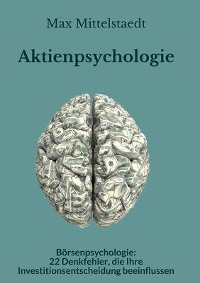 Aktienpsychologie und Börsenpsychologie