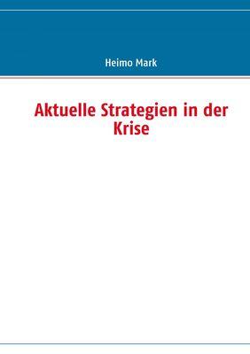 Aktuelle Strategien in der Krise