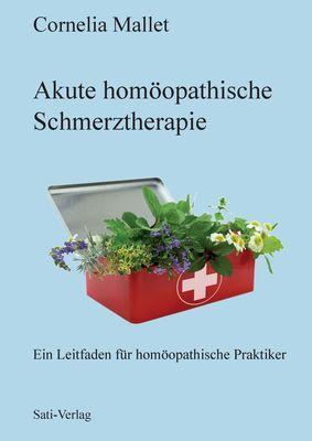 Akute homöopathische Schmerztherapie