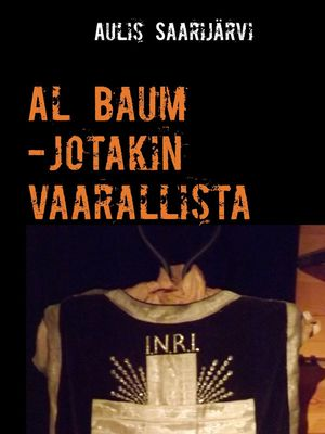 Al Baum -jotakin vaarallista