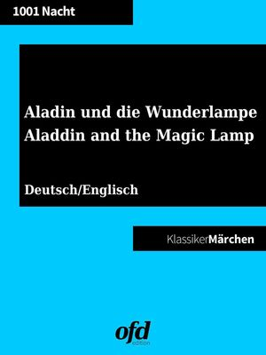 Aladin und die Wunderlampe - Aladdin and the Magic Lamp (Klassiker der ofd edition)