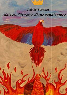 Alaïs ou l'histoire d'une renaissance