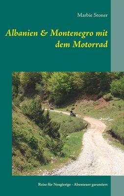 Albanien & Montenegro mit dem Motorrad