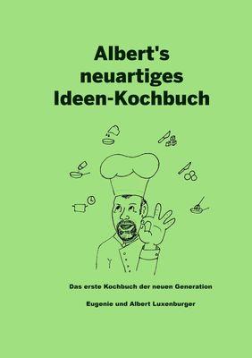 Albert's neuartiges Ideen Kochbuch
