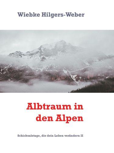 Albtraum in den Alpen