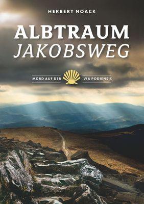 Albtraum Jakobsweg