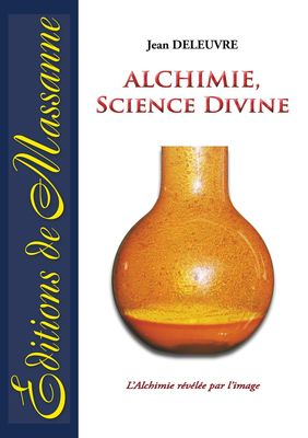 Alchimie, science divine