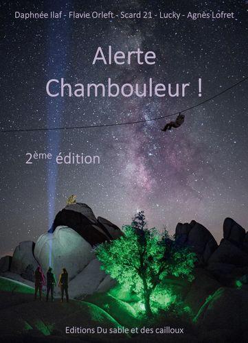 Alerte Chambouleur !