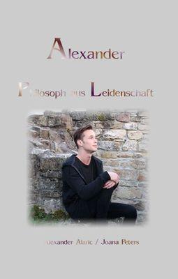Alexander Philosoph aus Leidenschaft