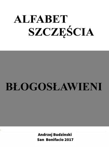Alfabet szczescia. Blogoslawieni.