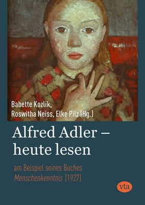 Alfred Adler - heute lesen