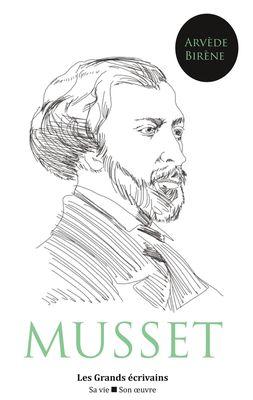 Alfred de Musset : vie et œuvre (auteur notamment de La Confession d'un enfant du siècle, Les Caprices de Marianne, On ne badine pas avec l'amour ou encore Lorenzaccio)
