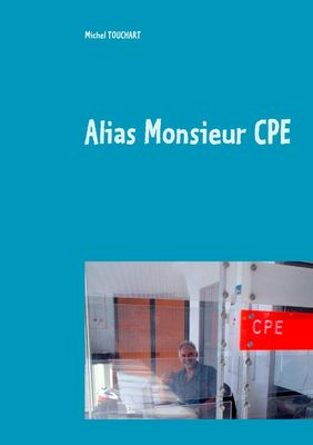 Alias Monsieur CPE