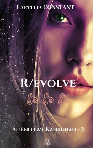 Aliénor McKanaghan T3 : R/evolve