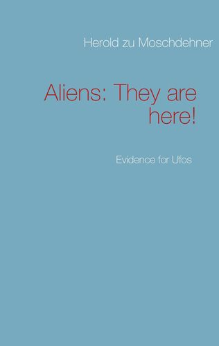 Aliens: They are here!
