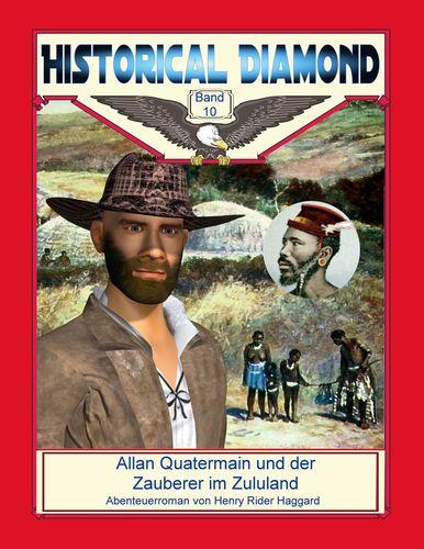 Allan Quatermain und der Zauberer im Zululand