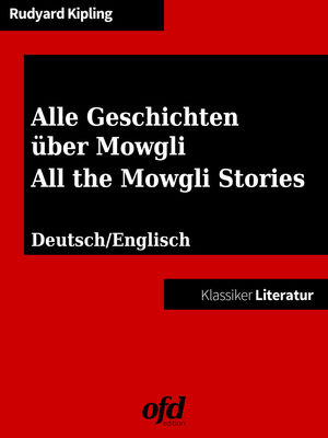 Alle Geschichten über Mowgli - All the Mowgli Stories
