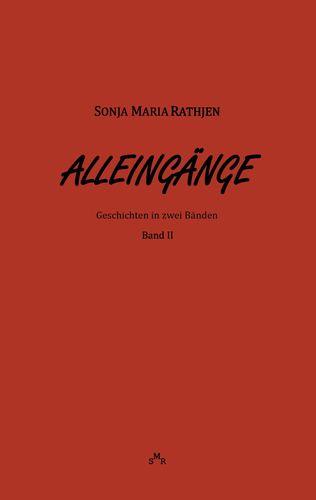 Alleingänge, Band II